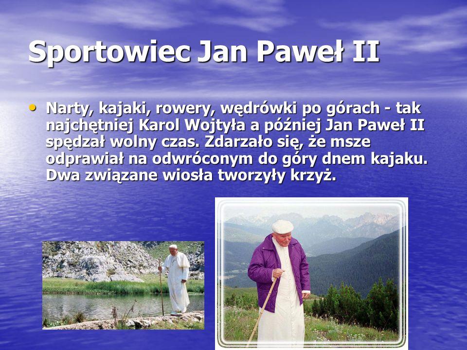Sportowiec Jan Paweł II