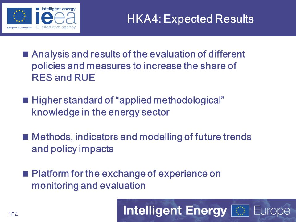 HKA4: Expected Results Analysis and results of the evaluation of different policies and measures to increase the share of RES and RUE.