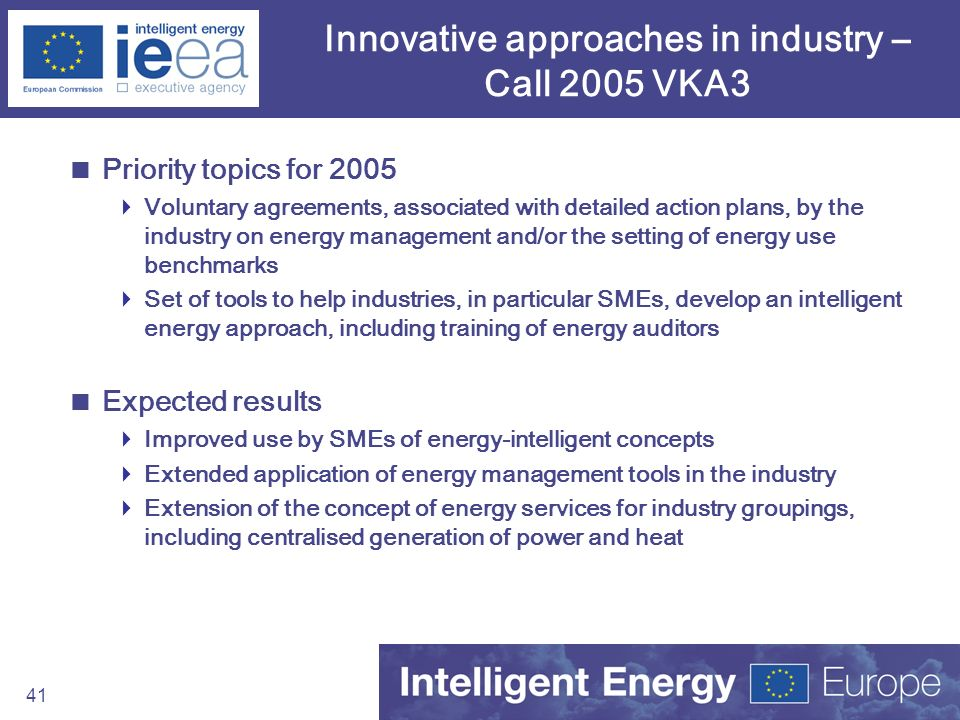 Innovative approaches in industry – Call 2005 VKA3