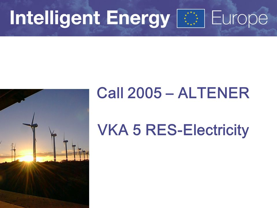 Call 2005 – ALTENER VKA 5 RES-Electricity