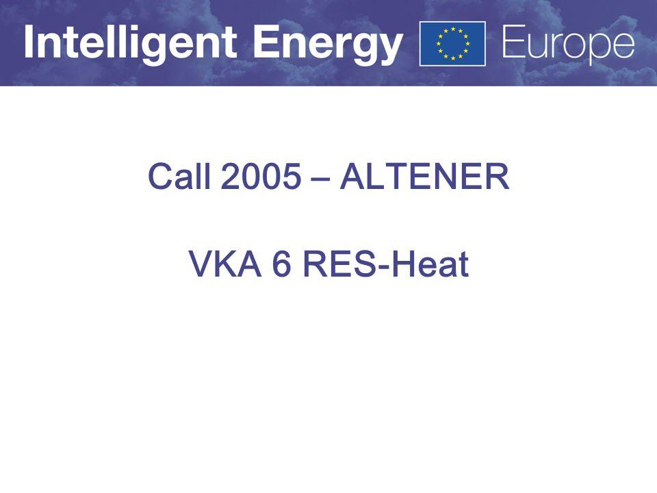Call 2005 – ALTENER VKA 6 RES-Heat