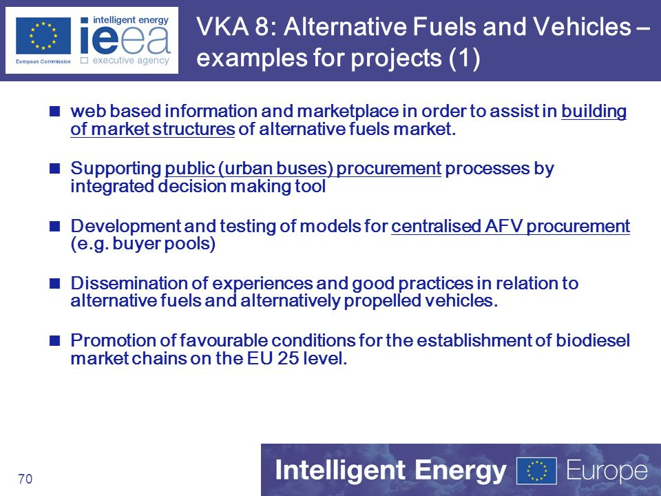 VKA 8: Alternative Fuels and Vehicles – examples for projects (1)