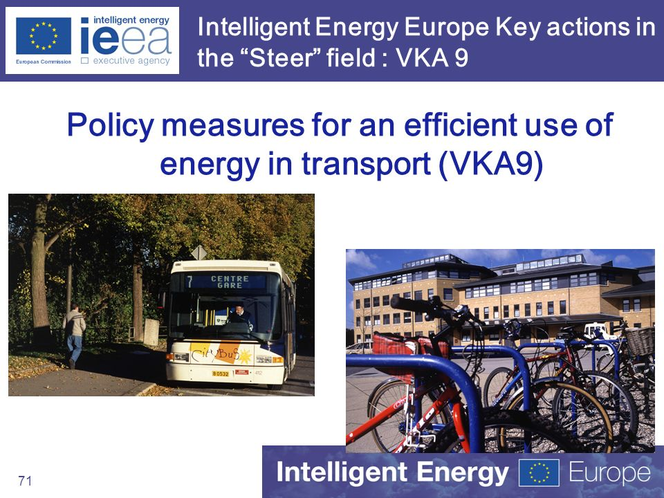 Intelligent Energy Europe Key actions in the Steer field : VKA 9