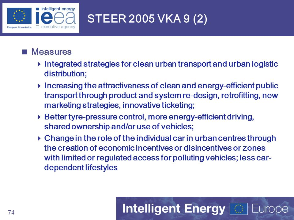 STEER 2005 VKA 9 (2) Measures. Integrated strategies for clean urban transport and urban logistic distribution;