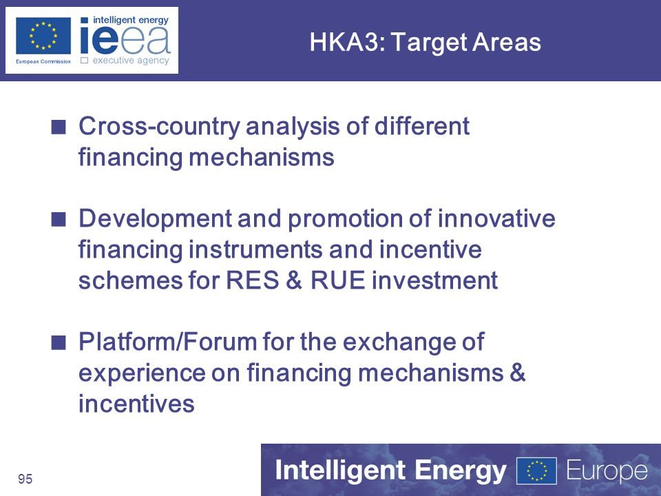 HKA3: Target Areas Cross-country analysis of different financing mechanisms.