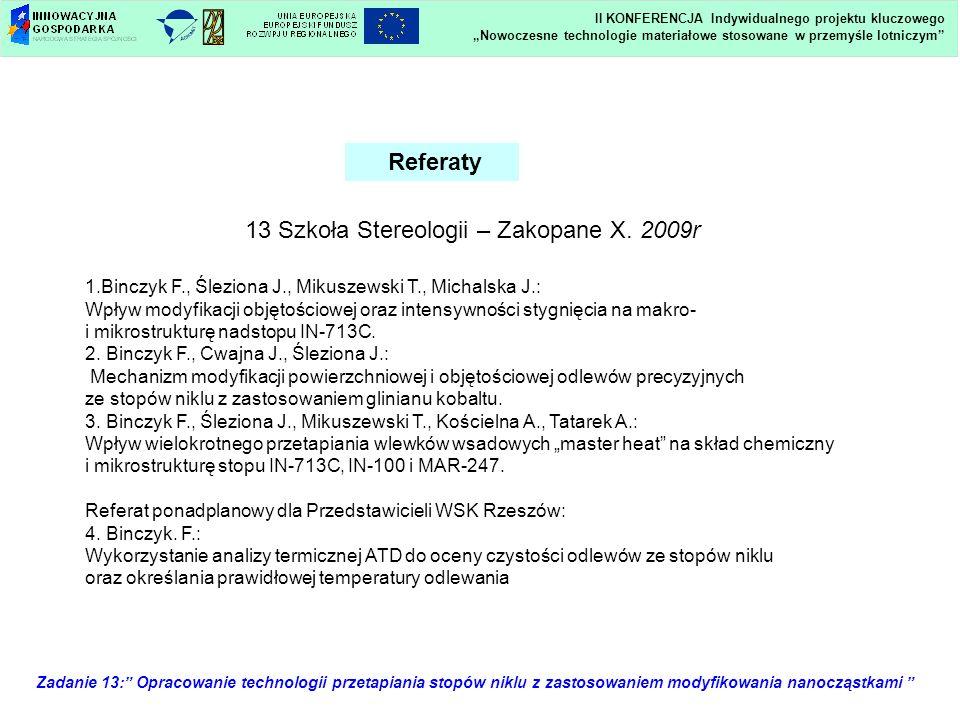 13 Szkoła Stereologii – Zakopane X. 2009r