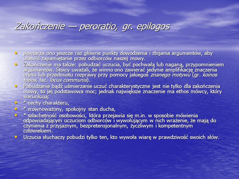 Zakończenie — peroratio, gr. epilogos