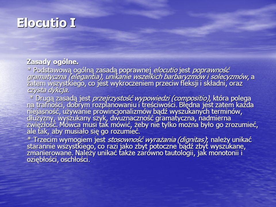 Elocutio I Zasady ogólne.