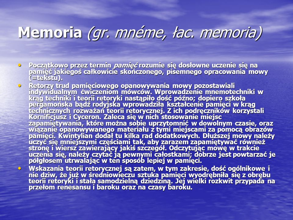 Memoria (gr. mnéme, łac. memoria)