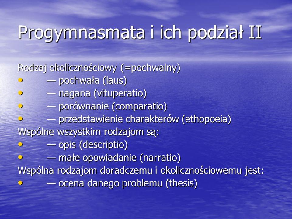 Progymnasmata i ich podział II