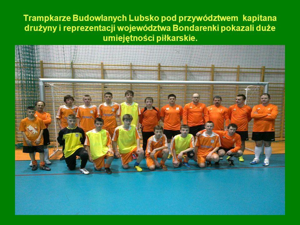 Trampkarze Budowlanych Lubsko pod przywództwem kapitana drużyny i reprezentacji województwa Bondarenki pokazali duże umiejętności piłkarskie.