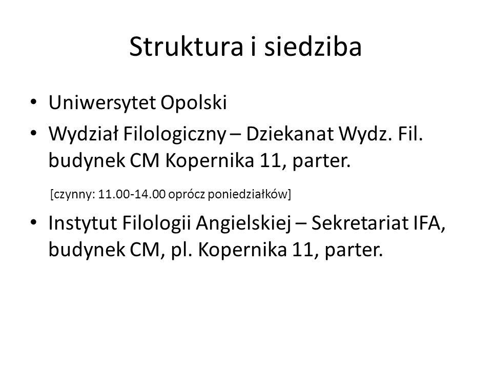 Struktura i siedziba Uniwersytet Opolski