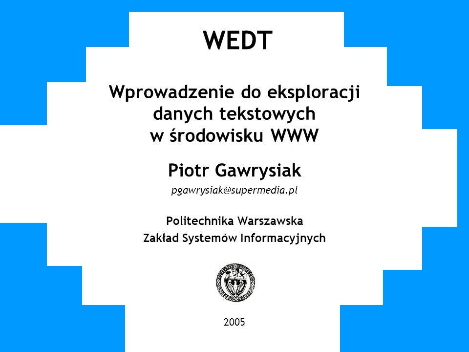 WEDT Wprowadzenie do eksploracji danych tekstowych w środowisku WWW