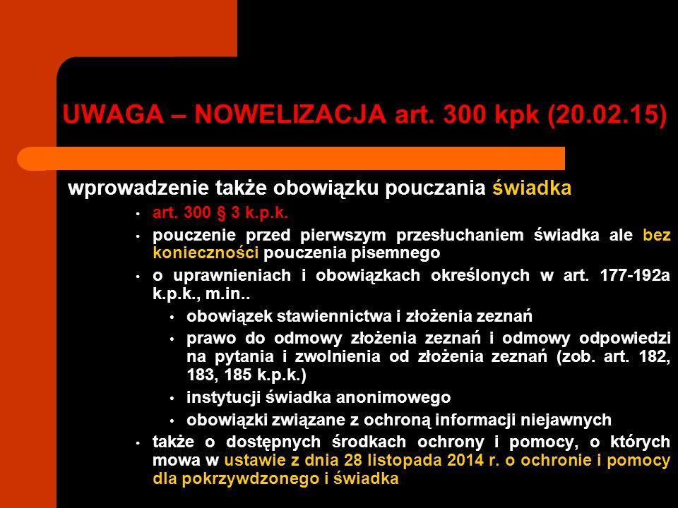 UWAGA – NOWELIZACJA art. 300 kpk (20.02.15)
