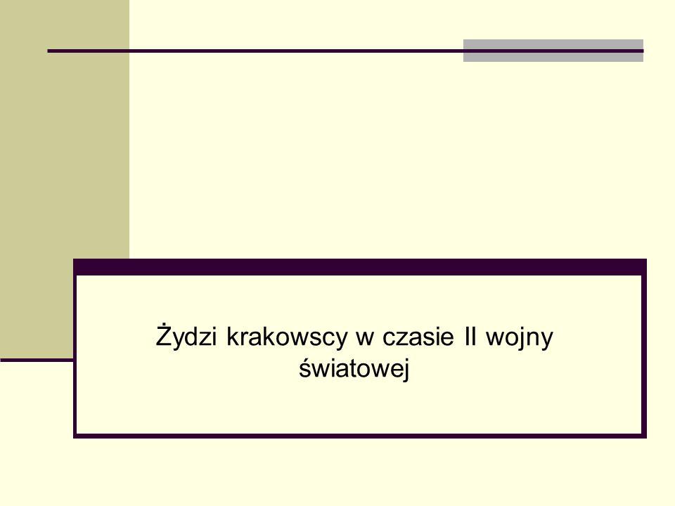 Żydzi krakowscy w czasie II wojny światowej