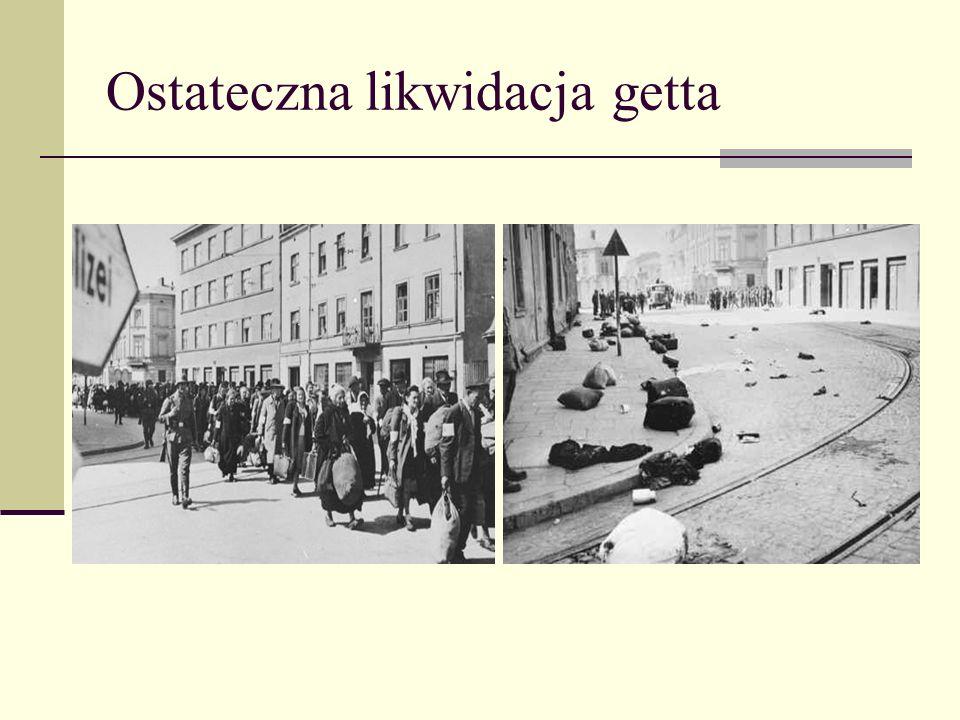 Ostateczna likwidacja getta