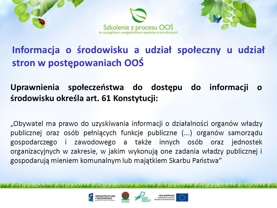 Informacja o środowisku a udział społeczny u udział stron w postępowaniach OOŚ