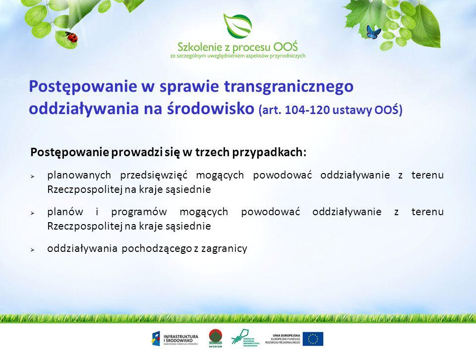 Postępowanie w sprawie transgranicznego oddziaływania na środowisko (art. 104-120 ustawy OOŚ)