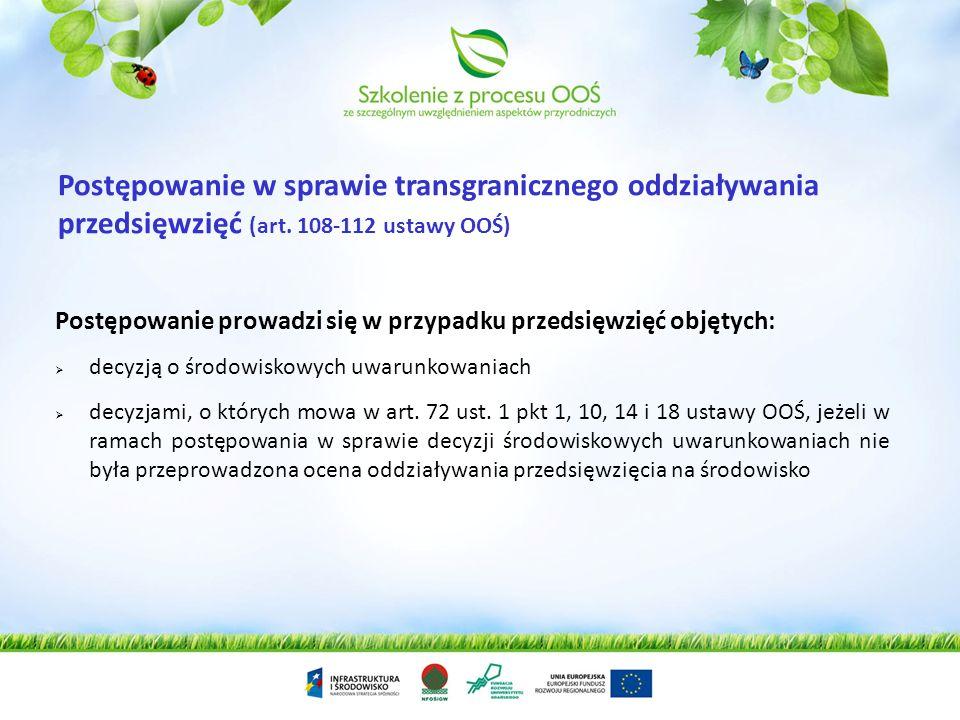 Postępowanie w sprawie transgranicznego oddziaływania przedsięwzięć (art. 108-112 ustawy OOŚ)