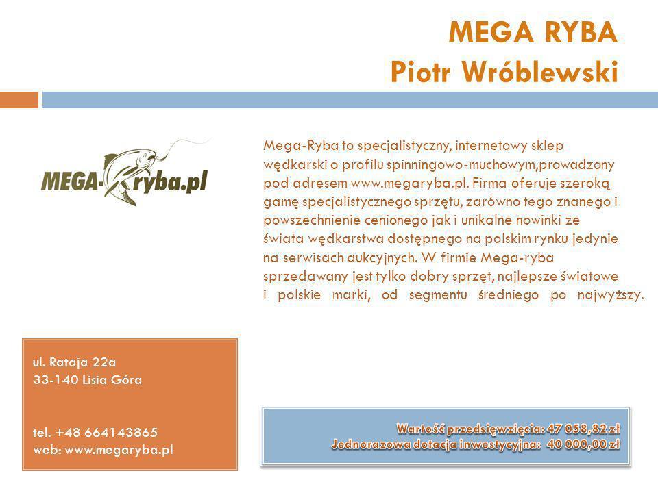 MEGA RYBA Piotr Wróblewski