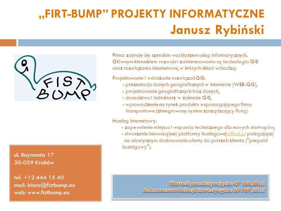 """""""FIRT-BUMP PROJEKTY INFORMATYCZNE Janusz Rybiński"""