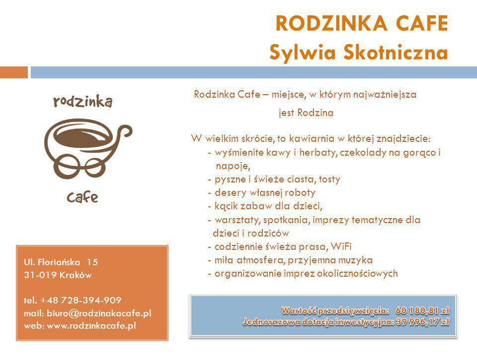 RODZINKA CAFE Sylwia Skotniczna