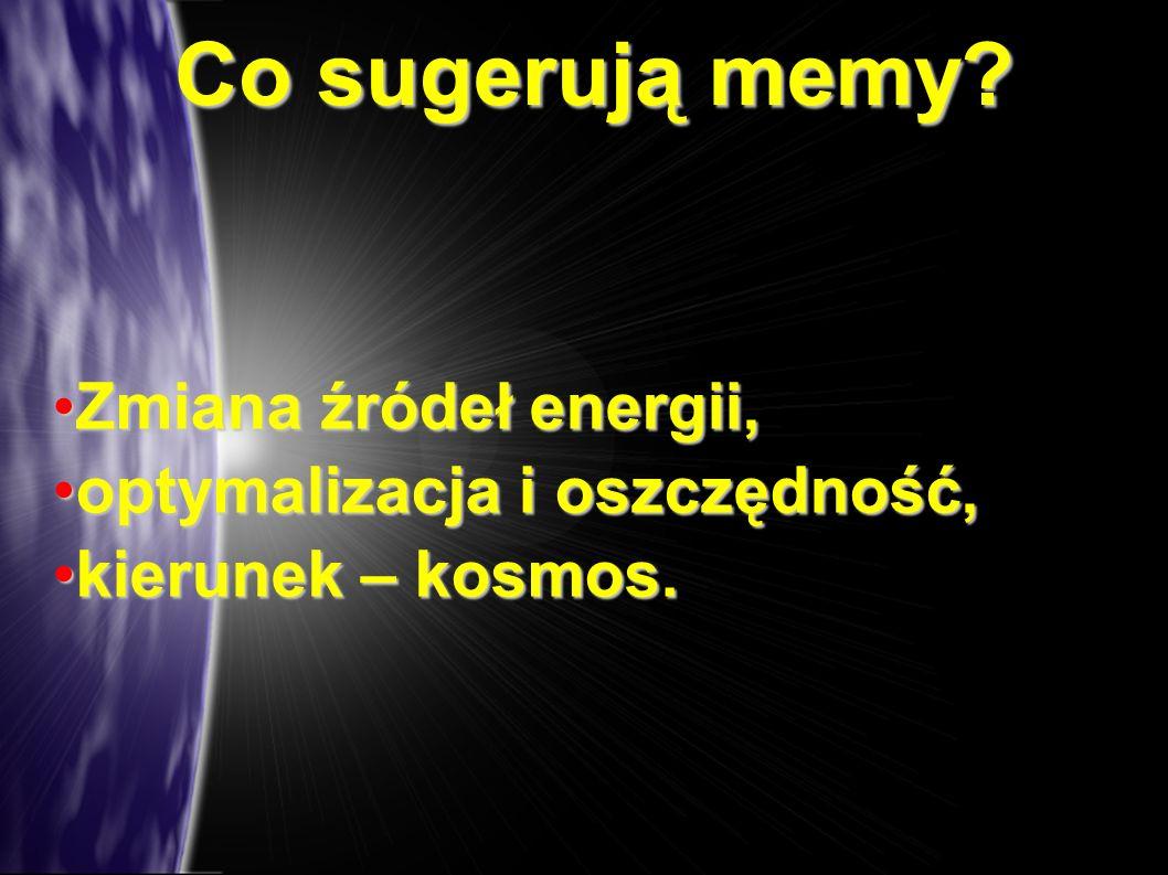 Co sugerują memy Zmiana źródeł energii, optymalizacja i oszczędność,