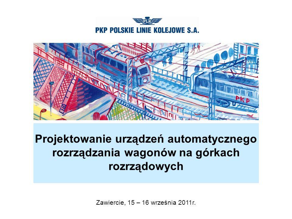 Projektowanie urządzeń automatycznego rozrządzania wagonów na górkach rozrządowych