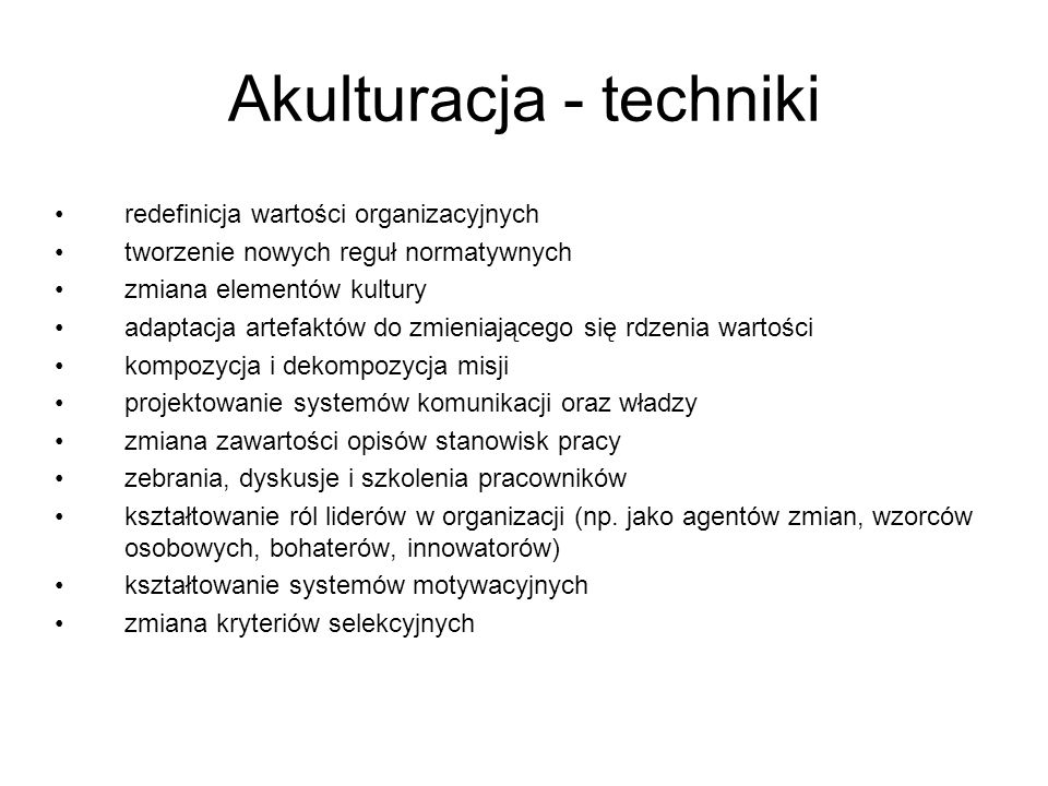 Akulturacja - techniki