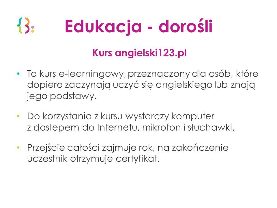 Edukacja - dorośli Kurs angielski123.pl
