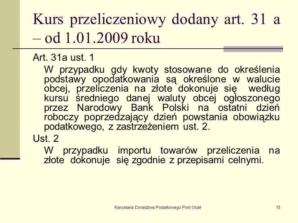 Kurs przeliczeniowy dodany art. 31 a – od 1.01.2009 roku