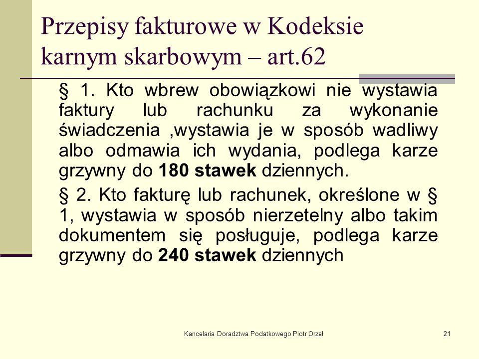 Przepisy fakturowe w Kodeksie karnym skarbowym – art.62