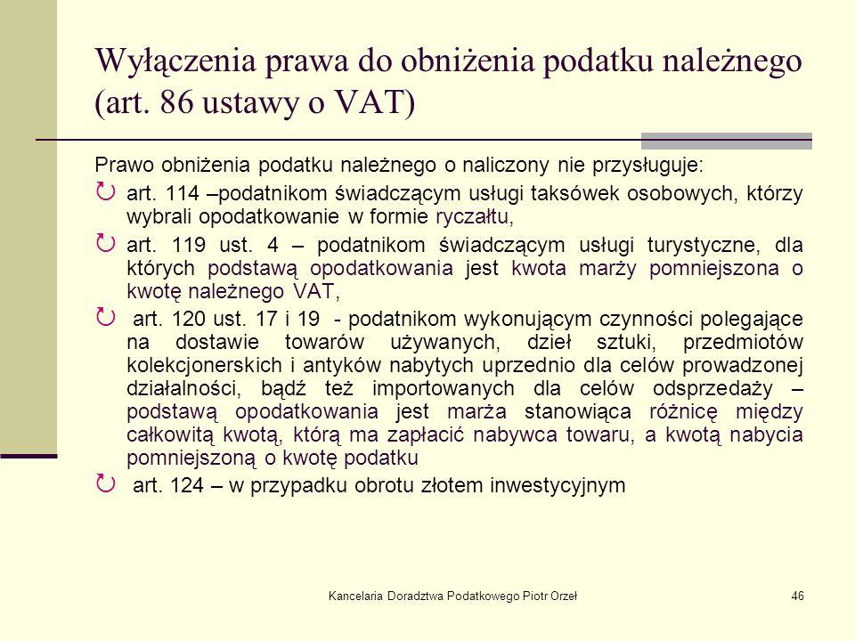 Wyłączenia prawa do obniżenia podatku należnego (art. 86 ustawy o VAT)
