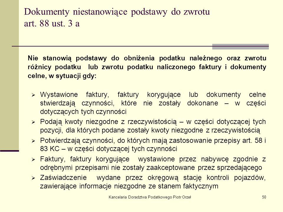 Dokumenty niestanowiące podstawy do zwrotu art. 88 ust. 3 a