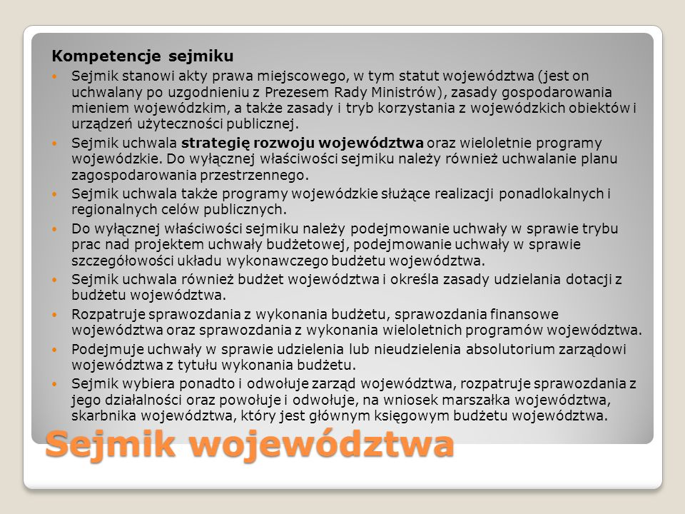 Sejmik województwa Kompetencje sejmiku