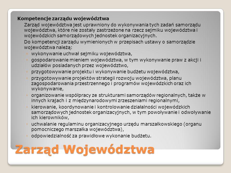Zarząd Województwa Kompetencje zarządu województwa
