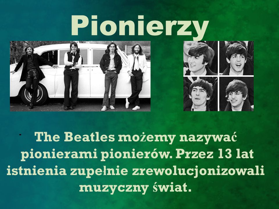 The Beatles możemy nazywać