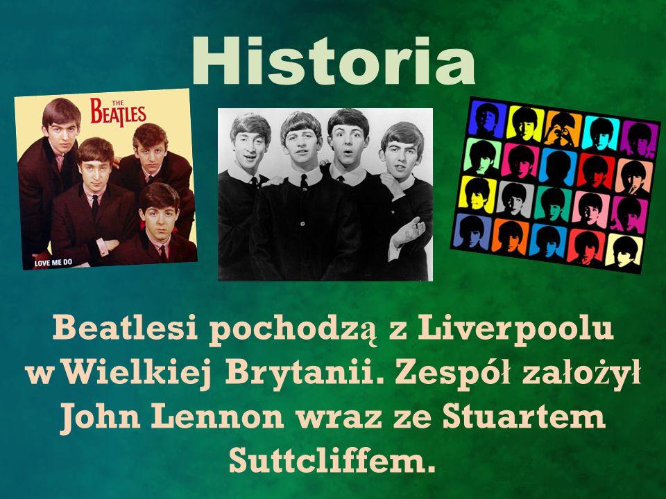 Beatlesi pochodzą z Liverpoolu