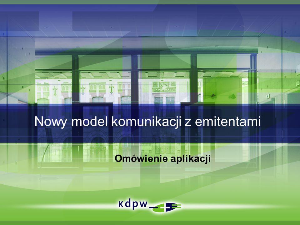 Nowy model komunikacji z emitentami