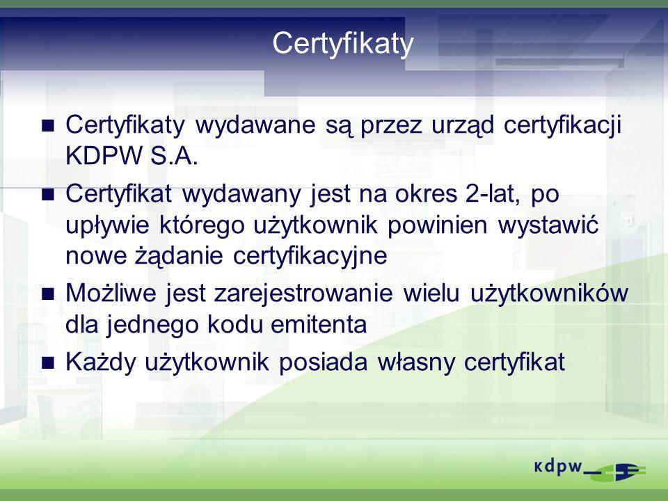 Certyfikaty Certyfikaty wydawane są przez urząd certyfikacji KDPW S.A.