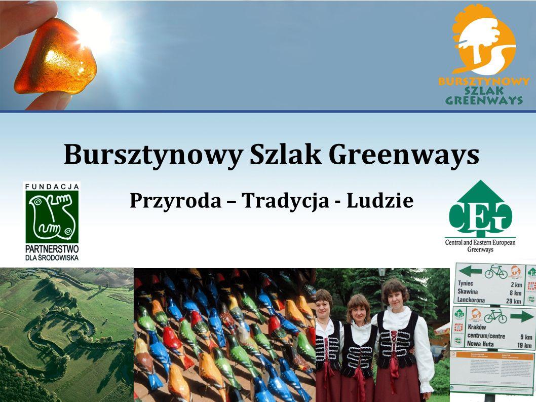 Bursztynowy Szlak Greenways Przyroda – Tradycja - Ludzie