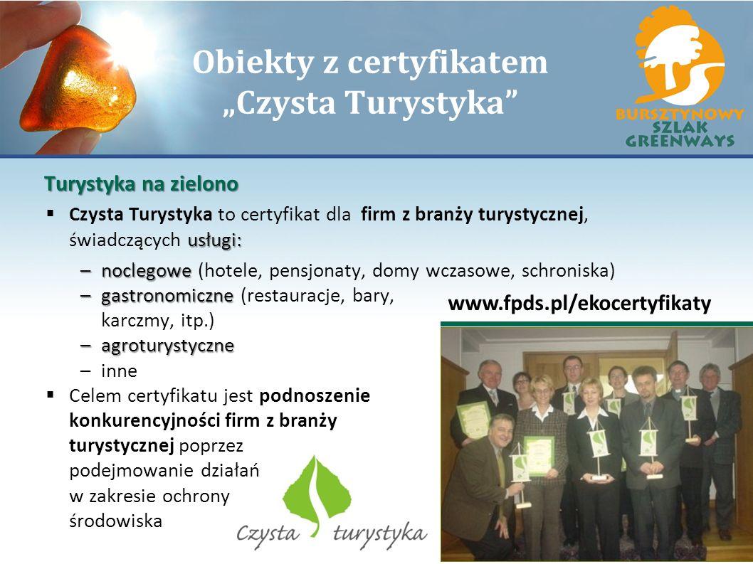 """Obiekty z certyfikatem """"Czysta Turystyka"""