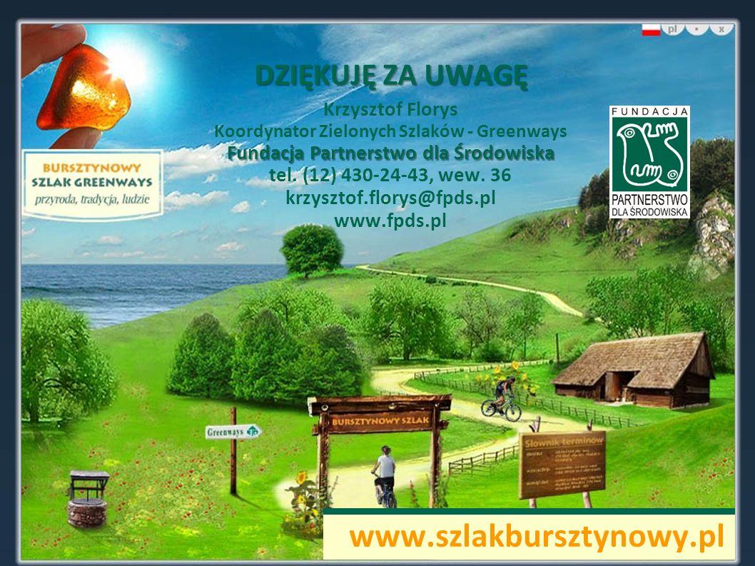 Kontakt: www.szlakbursztynowy.pl DZIĘKUJĘ ZA UWAGĘ Krzysztof Florys