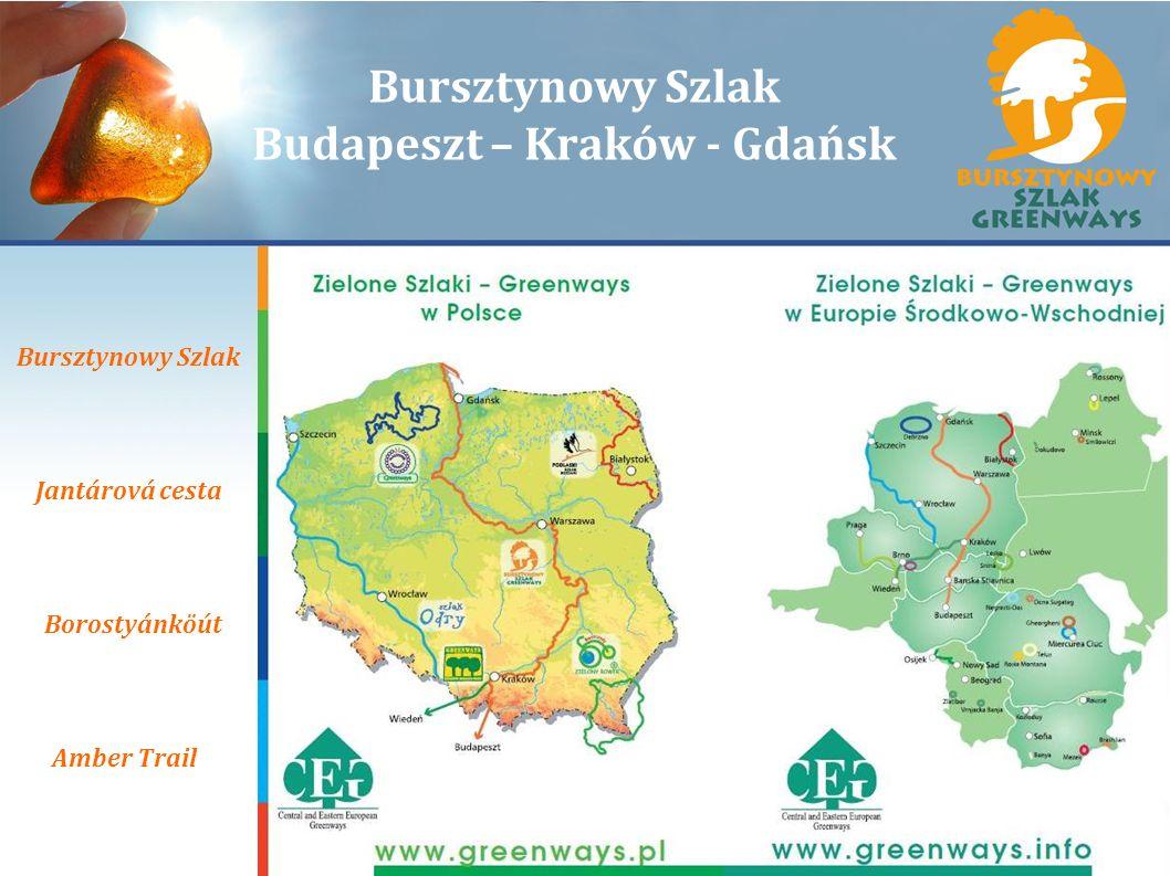 Bursztynowy Szlak Budapeszt – Kraków - Gdańsk
