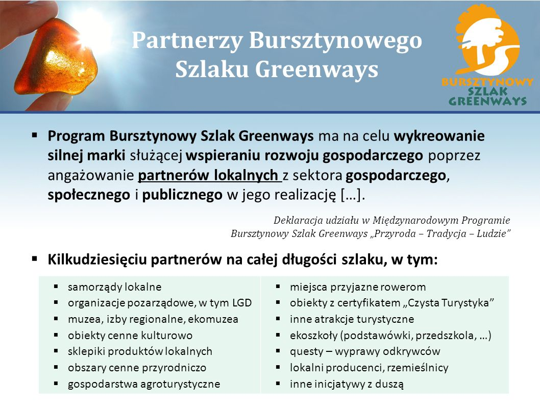 Partnerzy Bursztynowego Szlaku Greenways