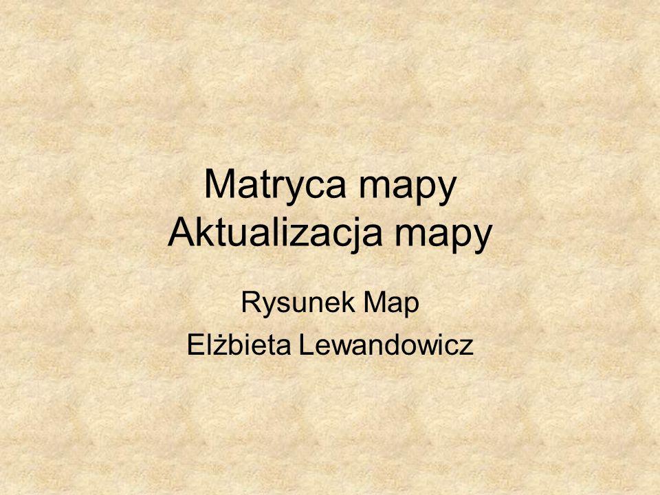 Matryca mapy Aktualizacja mapy