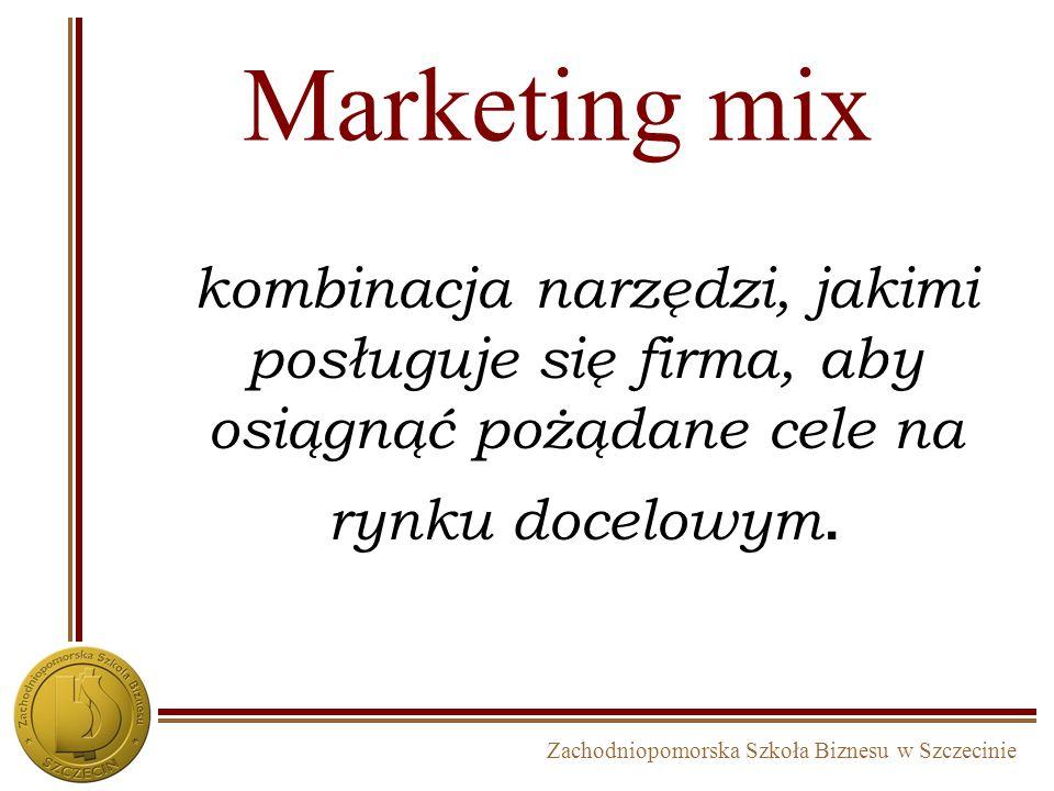 Marketing mix kombinacja narzędzi, jakimi posługuje się firma, aby osiągnąć pożądane cele na rynku docelowym.