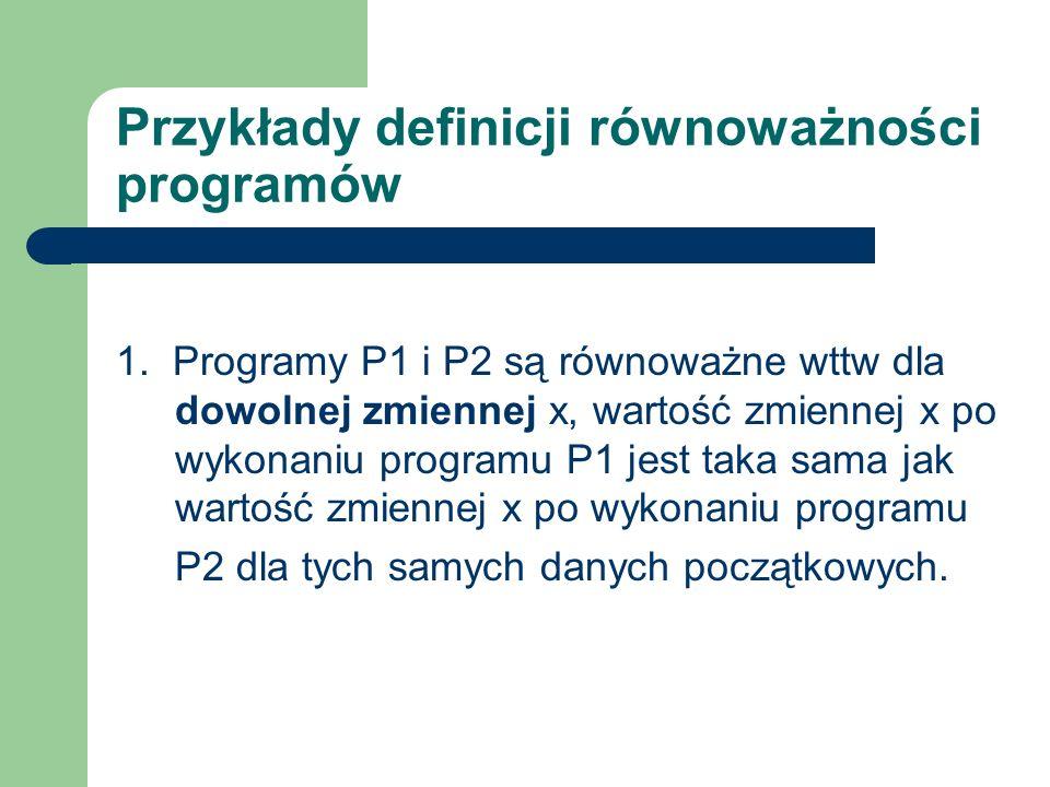 Przykłady definicji równoważności programów