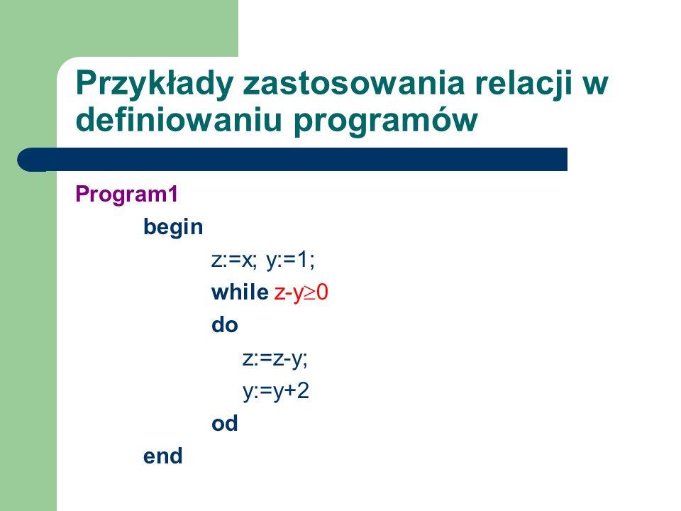 Przykłady zastosowania relacji w definiowaniu programów