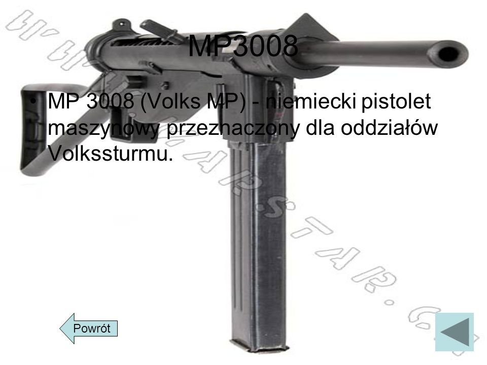 MP3008MP 3008 (Volks MP) - niemiecki pistolet maszynowy przeznaczony dla oddziałów Volkssturmu.